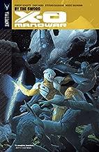 X-O Manowar Vol. 1: By the Sword (X-O Manowar (2012- ))