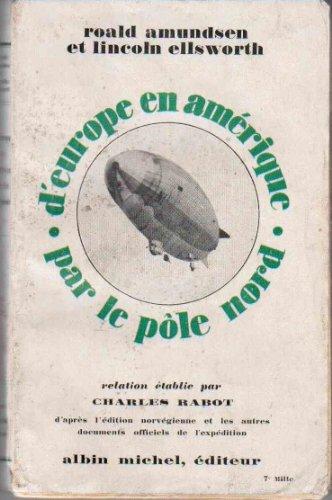 D'europe en amerique par le pôle nord, relation etablie par charles rabot d'après l'édition norvegienne