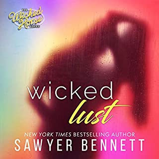 Wicked Lust     The Wicked Horse, Book 2              Written by:                                                                                                                                 Sawyer Bennett                               Narrated by:                                                                                                                                 Kirsten Leigh,                                                                                        Lee Samuels                      Length: 9 hrs and 32 mins     1 rating     Overall 5.0