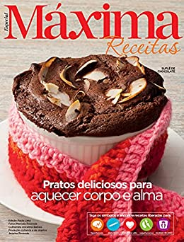 Revista Máxima Receitas - Pratos deliciosos para aquecer corpo e alma por [Grupo Perfil]