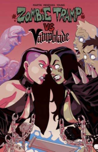 Zombie Tramp Vs. Vampblade by Jason Martin (January 28,2016)