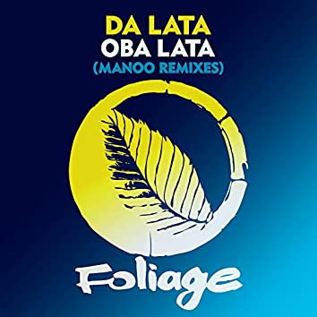 Oba Lata (Manoo Remixes)