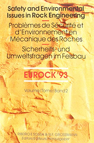 Safety and environmental issues in rock engineering, volume 2: Proceedings / Comptes-rendus / Sitzun