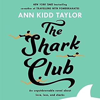 The Shark Club                   Autor:                                                                                                                                 Ann Kidd Taylor                               Sprecher:                                                                                                                                 Emily Rankin                      Spieldauer: 9 Std. und 41 Min.     1 Bewertung     Gesamt 5,0
