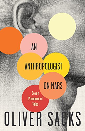 An Anthropologist On Mars: Seven Paradoxical Talesの詳細を見る