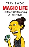 Magic Life: My Story of Becoming a Pro Player