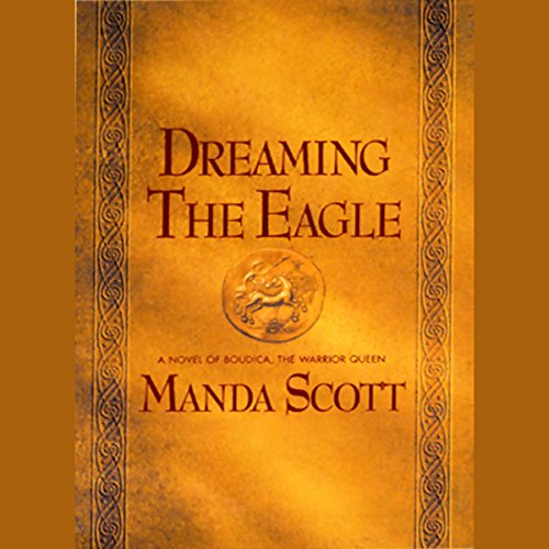 Dreaming the Eagle audiobook cover art