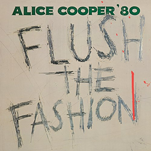 Alice Cooper - Flush The Fashion (Green Vinyl)(Back To The 80's Exclusive) (Vinyl)