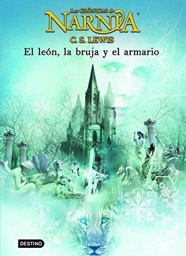 El leon, la bruja y el armario / The Lion, The Witch, and the Wardrobe (Las Cronicas De Narnia) (Spanish Edition) by C. S. Lewis (2009-06-30)