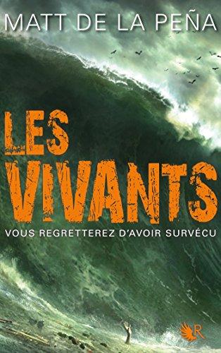 Les Vivants - Tome 1 (R)