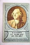 Le mariage de figaro, comedie - Hachette, Classiques Illustrés Vaubourdolle, N°8