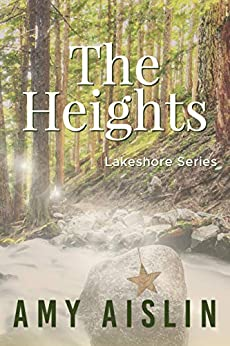 The Heights (Lakeshore Book 1) by [Amy Aislin]