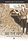 Pay the Piper: Growing up in North Idaho