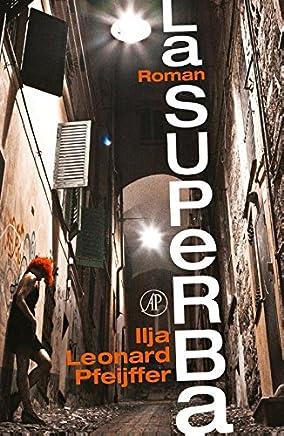 La superba: een roman