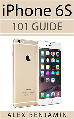 iPhone 6s: 101 Guide (101 Series Book 2) (English Edition)