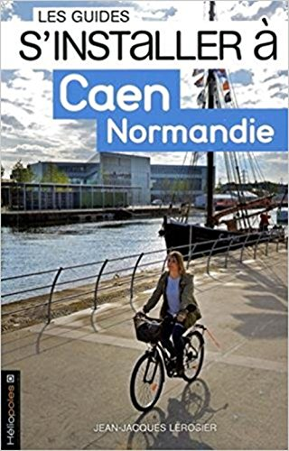 S'installer à Caen Normandie