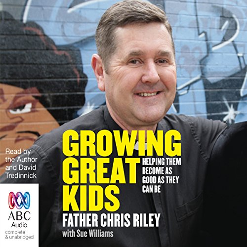 Growing Great Kids audiobook cover art
