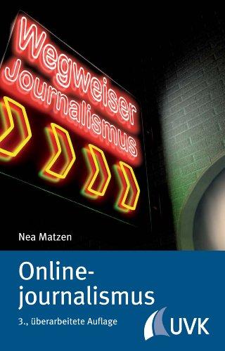 Onlinejournalismus (Wegweiser Journalismus 8)