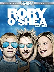 Rory O''shea Was Here movie - Irish movie