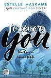 Forever You (Ficción)...