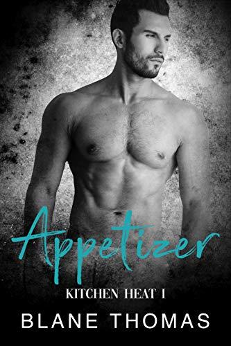 Appetizer: MM Chef Romance (Kitchen Heat Book 1) (English Edition)