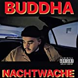 Nachtwache [Explicit] - Buddha