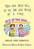 You Can Only Yell at Me for One Thing at a Time: Rules for Couples - Patricia Marx