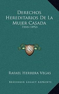 Derechos Hereditarios de La Mujer Casada: Tesis (1892)