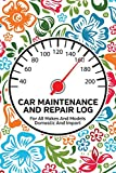Car Maintenance And Repair Log: Service and Repair Record Book For All Cars and Trucks 6x9 120 Pages Colorful Floral Print Cover