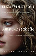 Amy and Isabelle: A novel (Edition First Edition) by Strout, Elizabeth [Paperback(2000£©]