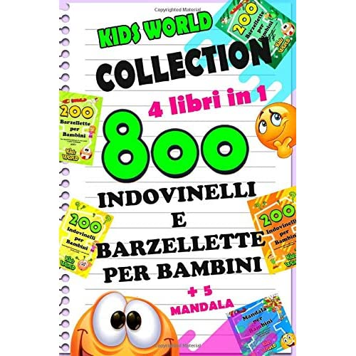 800 BARZELLETTE E INDOVINELLI PER BAMBINI: COLLECTION 4 libri in 1 +5 MANDALA