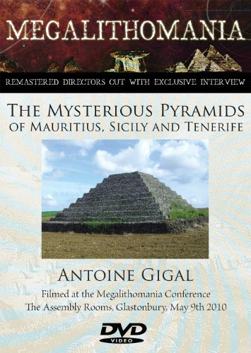 The Mysterious Pyramids of Mauritius, Sicily and Tenerife