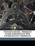 Nomina Sacra: Versuch Einer Geschichte Der Christlichen Kürzung (German Edition)