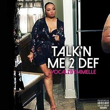 Talk'n Me 2 Def