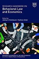 Research Handbook on Behavioral Law and Economics (Research Handbooks in Law and Economics)