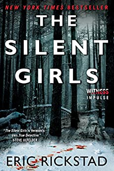 The Silent Girls (Canaan Crime Novels) by [Eric Rickstad]