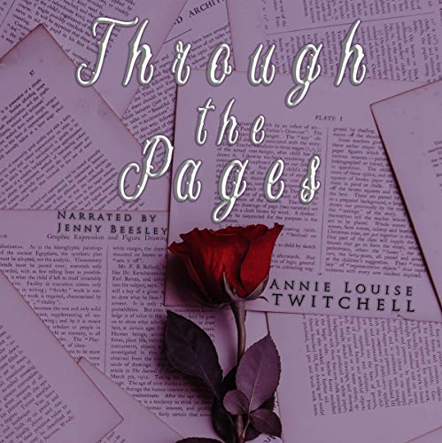 Through the Pages Audiobook By Annie Louise Twitchell cover art