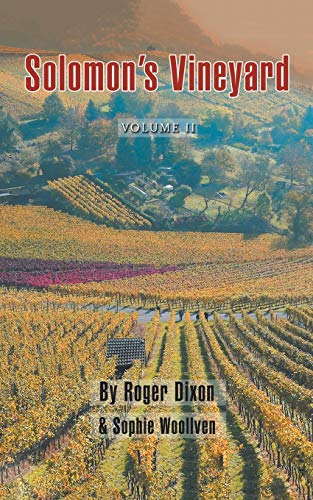 Solomon's Vineyard: The Diary of an Accidental Vigneron