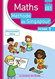 Mathématiques CE1 Méthode de Singapour, fichier de l'élève 1 Édition 2017