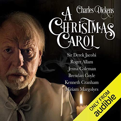 A Christmas Carol                    Written by:                                                                                                                                 Charles Dickens,                                                                                        R. D. Carstairs - adaptation                               Narrated by:                                                                                                                                 Sir Derek Jacobi,                                                                                        Kenneth Cranham,                                                                                        Miriam Margolyes,                   and others                 Length: 3 hrs and 31 mins     107 ratings     Overall 4.5