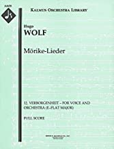 Mörike-Lieder (12. Verborgenheit – for voice and orchestra (E–flat major)): Full Score (Qty 2) [A4628]