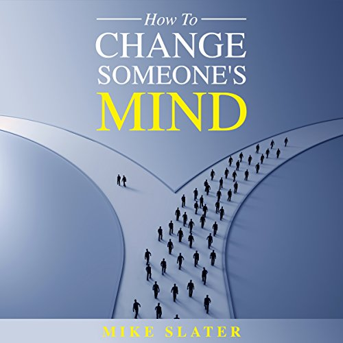 How to Change Someone's Mind audiobook cover art