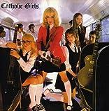 Catholic Girls