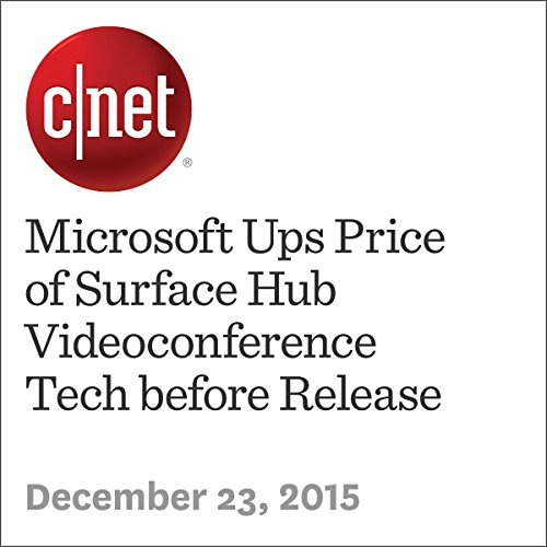 Microsoft Ups Price of Surface Hub Videoconference Tech before Release cover art