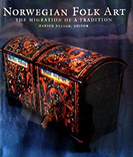 Norwegian Folk Art: The Migration of a Tradition