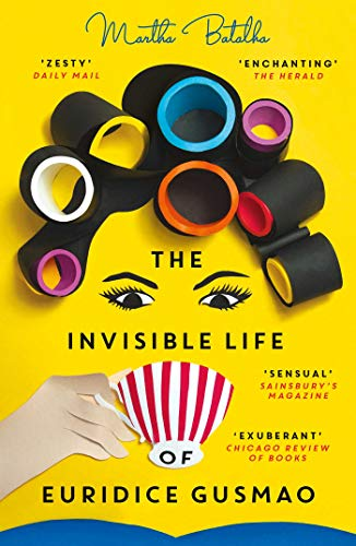 The Invisible Life of Euridice Gusmao (English Edition)