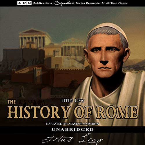 The History of Rome: The Complete Works                   De :                                                                                                                                 Titus Livy,                                                                                        Cyrus Edmunds - translator,                                                                                        William A. McDevitte - translator                               Lu par :                                                                                                                                 Alastair Cameron                      Durée : 88 h et 57 min     Pas de notations     Global 0,0