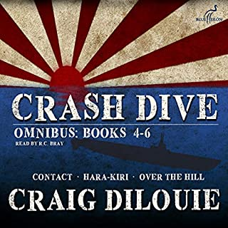 Crash Dive, Omnibus: Books 4-6                   By:                                                                                                                                 Craig DiLouie                               Narrated by:                                                                                                                                 R.C. Bray                      Length: 14 hrs and 14 mins     125 ratings     Overall 4.9