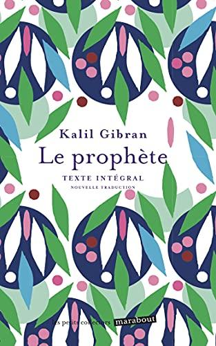 Le prophète: Dialogue sur la nature humaine