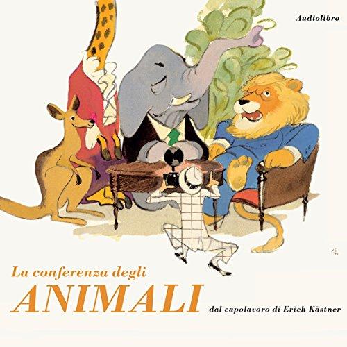 La conferenza degli animali audiobook cover art